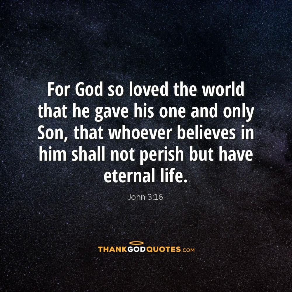 John 316 Thank God Quotes Thank God Quotes