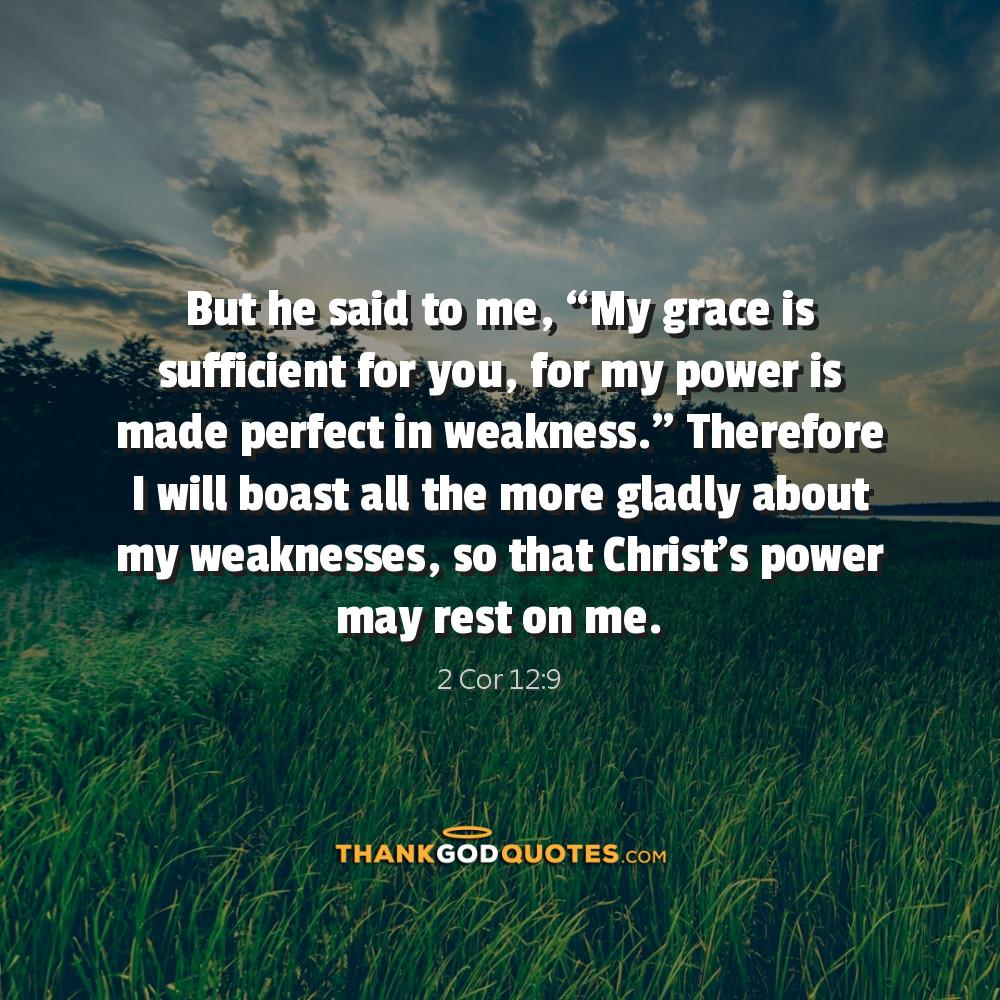 2 Corinthians 12 9 Thank God Quotes Thank God Quotes