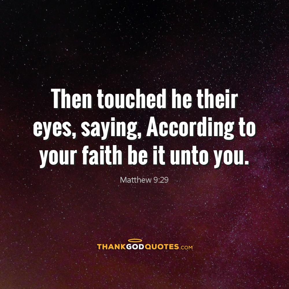 Matthew 9:29