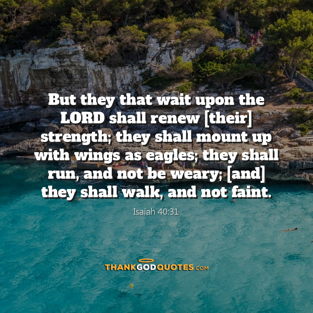 Isaiah 4031 Thank God Quotes Thank God Quotes
