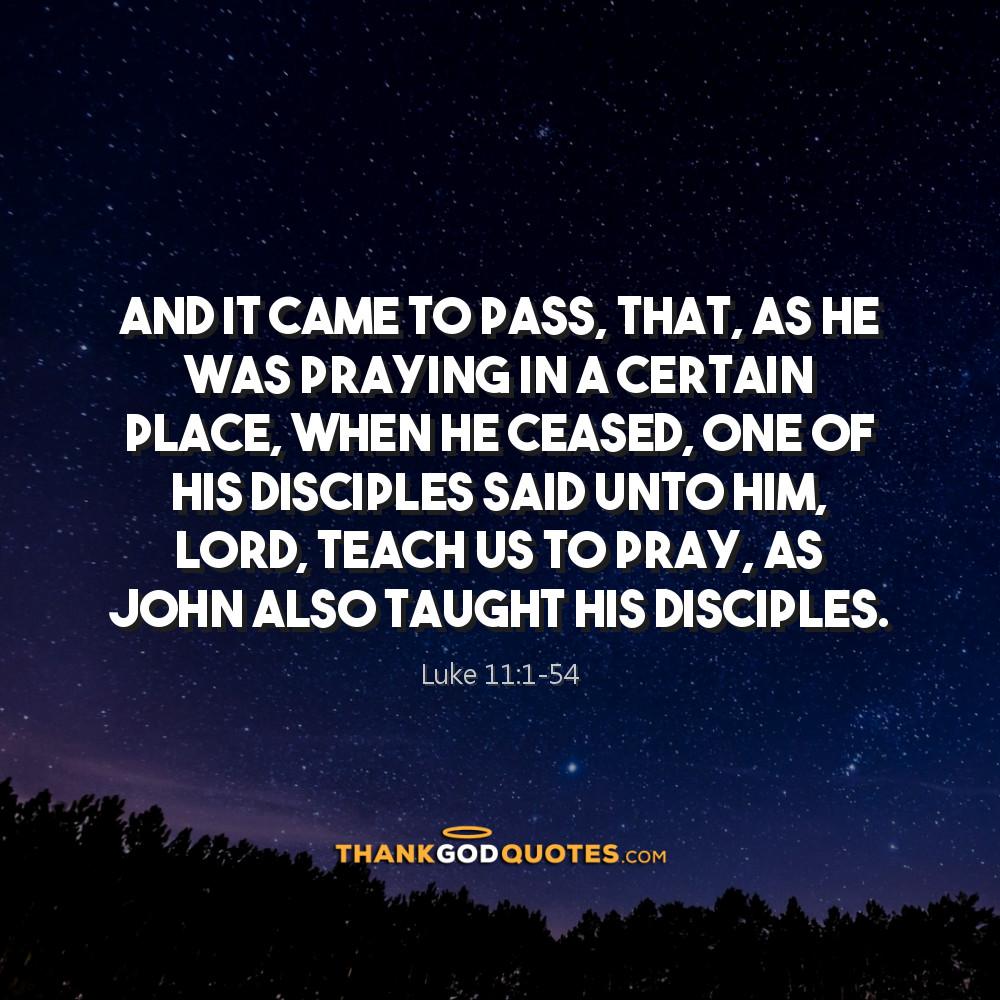 Luke 11:1-54