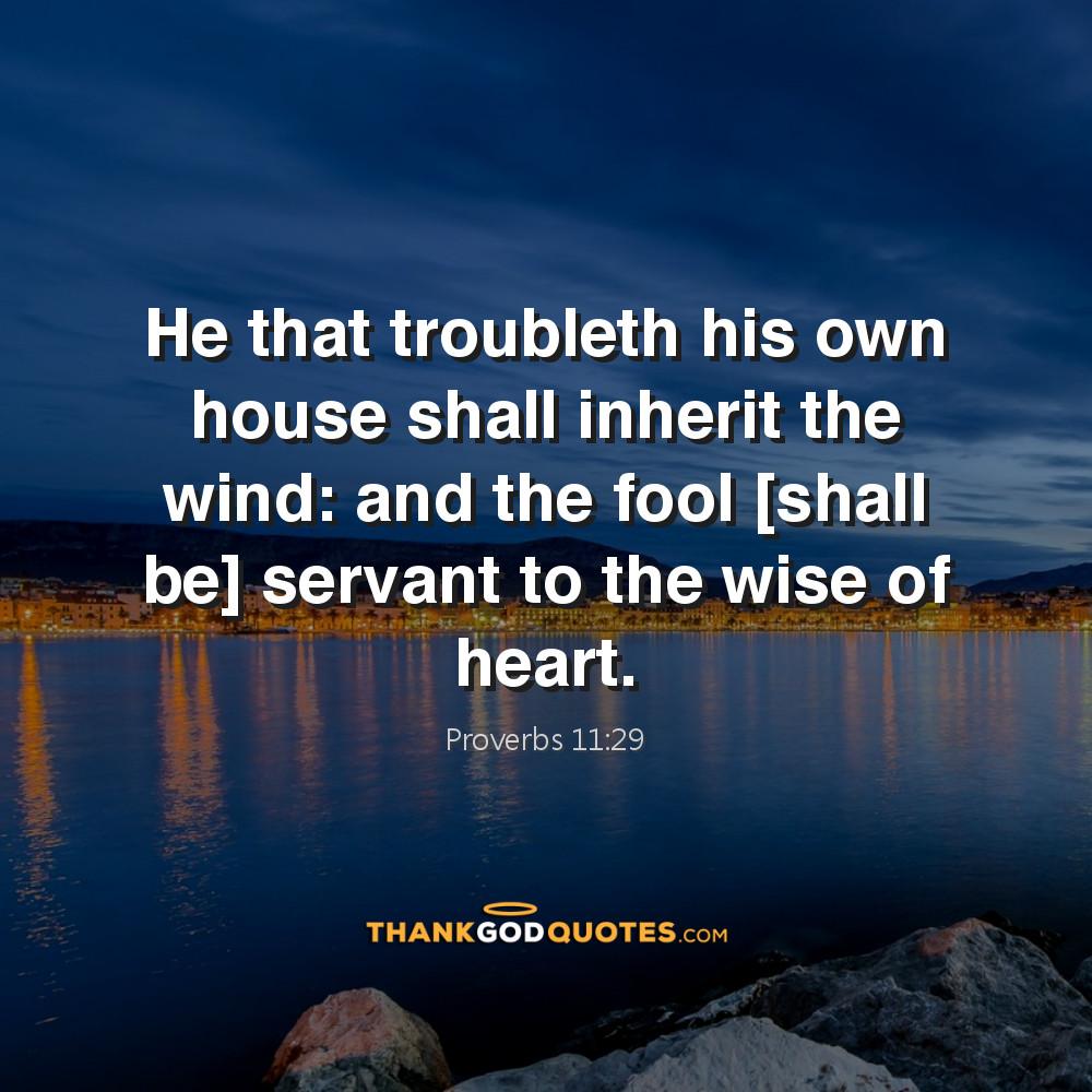 Proverbs 11:29
